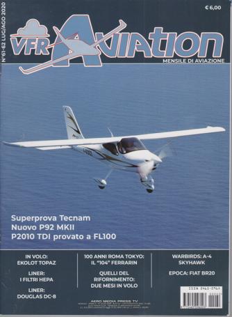 Vfr Aviation - n. 62 - luglio - agosto 2020 - mensile