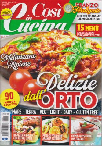 Cosi' In Cucina - n. 8 - mensile - agosto 2020