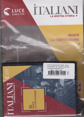 Italiani - La nostra storia - Nasce la costituzione - n. 24 - 24/7/2020 - quindicinale