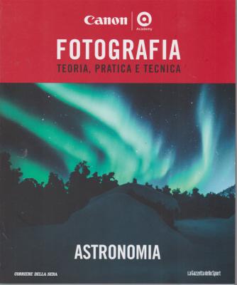 Master Fotografia - Astronomia - n. 18 - settimanale -