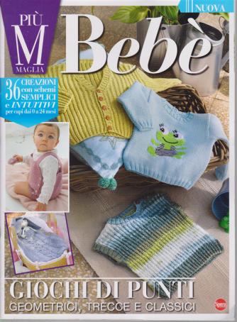 Piu' maglia bebe' - n. 1 - bimestrale - agosto - settembre 2020 -