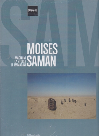 Magnum la storia le immagini - Moises Saman - n. 64 - 25/7/2020 - quattordicinale