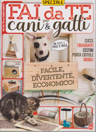 Speciale Fai da te per cani & gatti - n. 4 - agosto - settembre 2020-