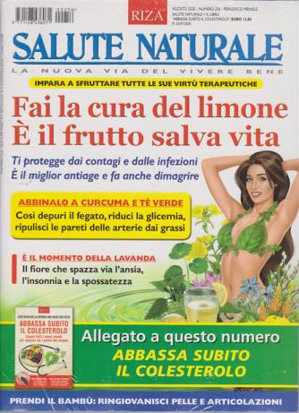 Salute Naturale  + Abbassa subito il colesterolo - n. 256 - agosto 2020 - mensile - 2 riviste