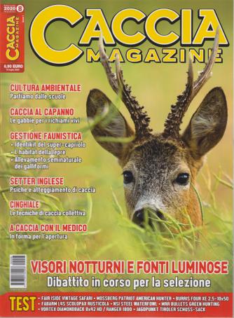 Caccia Magazine - n. 8 - mensile - agosto 2020