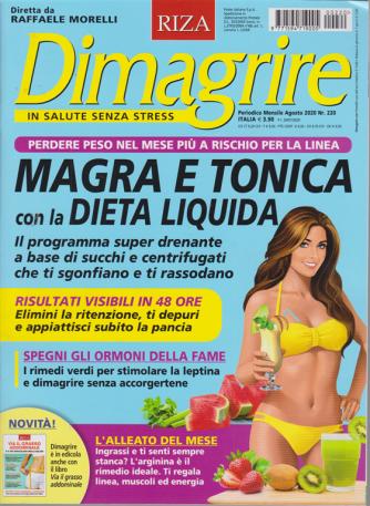Dimagrire - n. 220 - mensile - agosto 2020