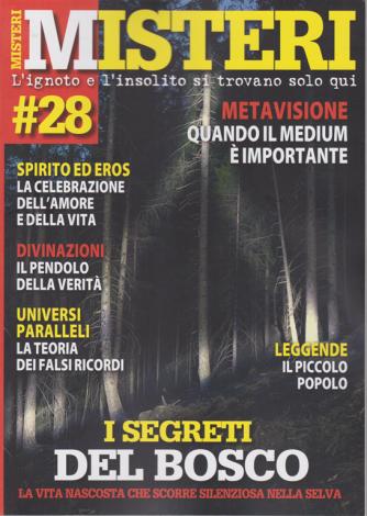 Misteri - n. 28 - bimestrale - 28/7/2020 -