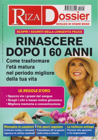 Riza Dossier - Rinascere dopo i 60 anni - n. 25 - bimestrale - agosto - settembre 2020 -