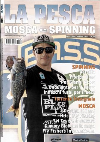 La Pesca Mosca e Spinning - bimestrale n. 18 Agosto -Settembre 2020