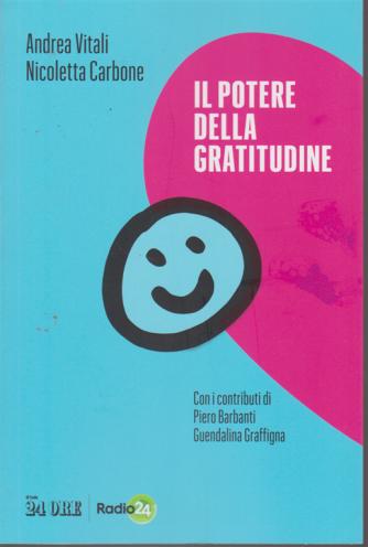 Il potere della gratitudine - di Andrea Vitali e Nicoletta Carbone - n. 2 / 2020- mensile -