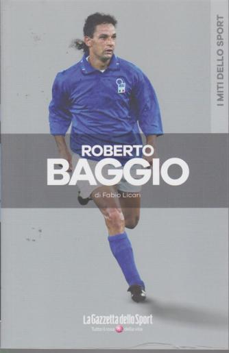 I miti dello sport - Roberto Baggio - di Fabio Licari - n. 2 - settimanale