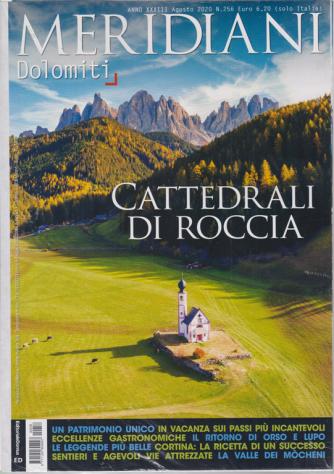 Meridiani - Dolomiti -Cattedrali di roccia -  n. 256 - agosto 2020 -