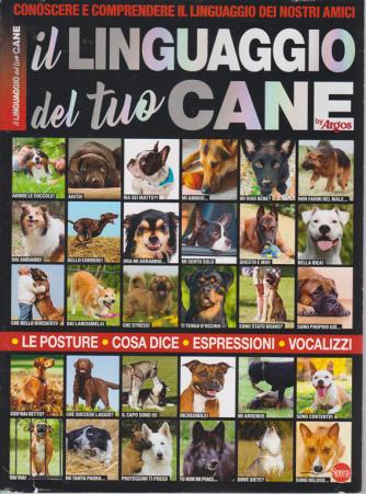Il mio Cane - Il linguaggio del tuo cane - n. 1 - bimestrale - agosto - settembre 2020 -