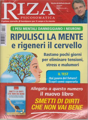 Riza Psicosomatica + il libro Smetti di dirti che non vai bene - n. 474 - mensile - agosto 2020
