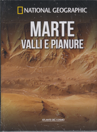 National Geographic - Marte. Valli e pianure - n. 42 - settimanale - 31/7/2020 - copertina rigida
