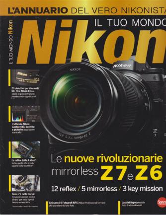 Nikon Photography Speciale - Il tuo mondo Nikon - n. 10 - bimestrale - agosto - settembre 2020