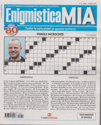 Enigmistica Mia - n. 32 - 10 agosto 2020 - settimanale