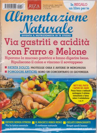 Aliment.Naturale - n. 58 - Via gastriti e acidità con Farro e Melone - mensile - agosto 2020 -  + un libro Come scegliere la Farina giusta - rivista + libro