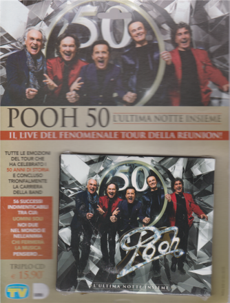 Cd Sorrisi Speciale - Pooh - L'ultima Notte insieme - n. 9 - 4/8/2020 - settimanale - triplo cd