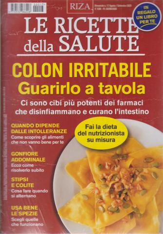 Le Ricette della salute - Colon irritabile - Guarirlo a tavola - n. 17 - agosto - settembre 2020- bimestrale + il libro Il magico ananas - rivista + libro