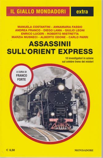 Il giallo Mondadori extra - n. 33 - Assassini sull'orient express - agosto - settembre 2020 -