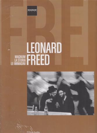 Magnum la storia le immagini - Leonard Freed - n. 65 - 8/8/2020 - quattrodicinale