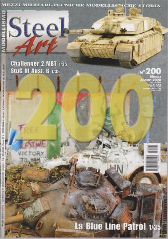 Steel Art - n. 200 - mensile - agosto 2020