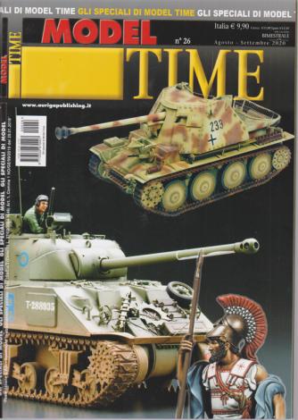 Gli speciali di Model Time - n. 26 - bimestrale - agosto - settembre 2020