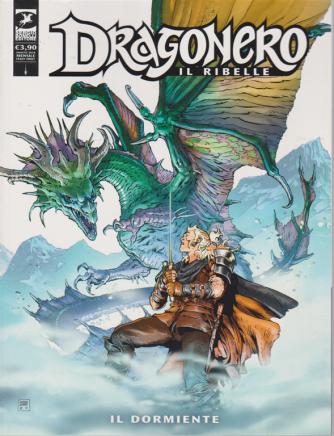 Dragonero -Il ribelle -  Il Dormiente - n. 10 - mensile - 11 agosto 2020