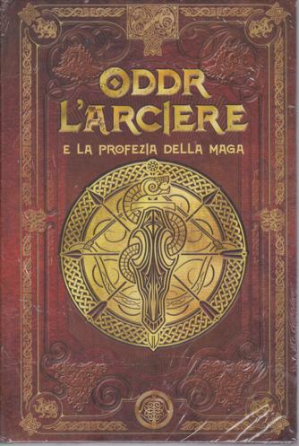 Mitologia Nordica - Oddr l'arciere e la profezia della maga - n. 44 - settimanale - 14/8/2020 - copertina rigida