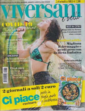 Viversani e belli - + Ci piace cucinare - n. 34 - 14/8/2020 - settimanale - 2 riviste