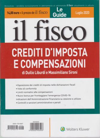 Le Guide - Il Fisco  - Crediti d'imposta e compensazioni - bimestrale - luglio 2020