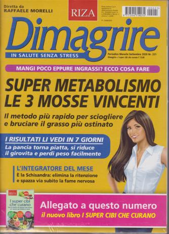 Dimagrire - + I super cibi che curano - n. 221 - mensile - settembre 2020 - 2 riviste