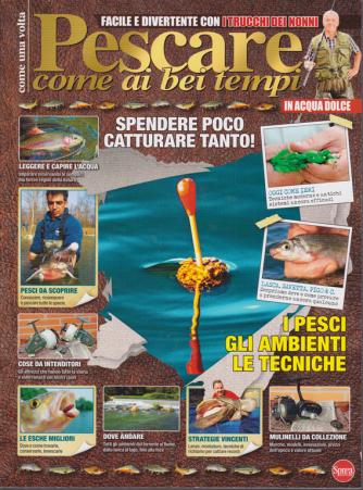Pesci & Pesca Dolce - Pescare come ai bei tempi - n. 14 - bimestrale - settembre - ottobre 2020 -