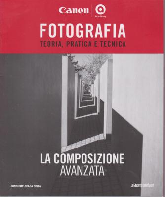 Master Fotografia - La Composizione Avanzata - n. 22 - settimanale -
