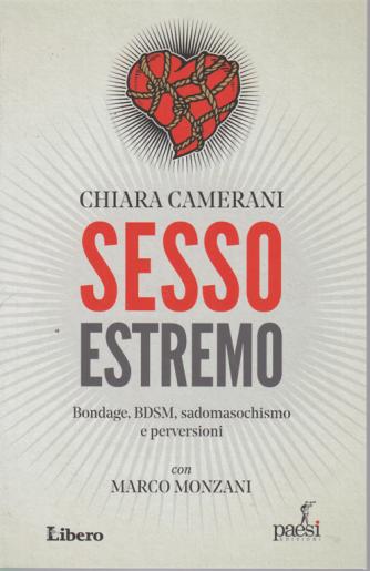 Chiara Camerani - Sesso estremo - con Marco Monzani - n. 3 -