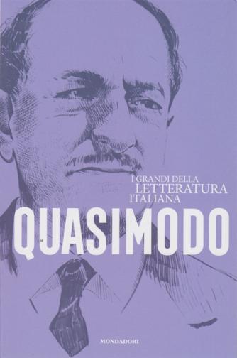 I Grandi della letteratura italiana - Quasimodo - n. 18 - settimanale - 25/8/2020 -