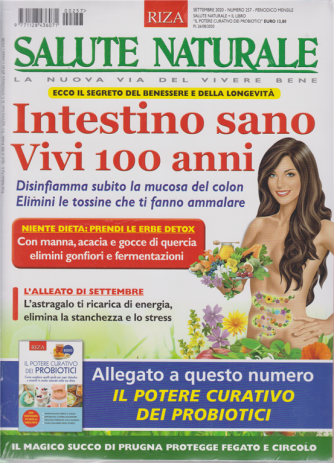 Salute Naturale + Il potere curativo dei probiotici - n. 257 - settembre 2020 - mensile - 2 riviste