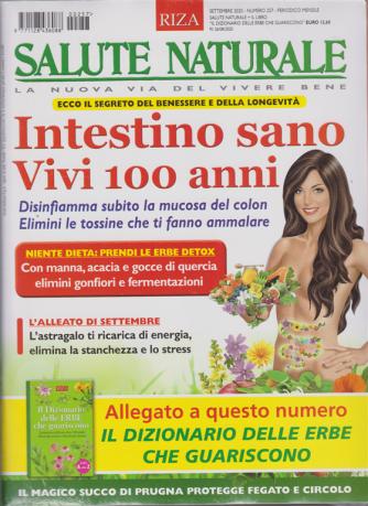 Salute Naturale  + Il dizionario delle erbe che guariscono - n. 257 - mensile - settembre 2020 - 2 riviste