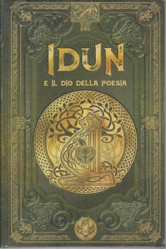 Mitologia Nordica - Idun e il dio della poesia - n. 46 - settimanale - 28/8/2020 - copertina rigida