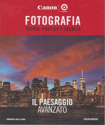 Master Fotografia - Il Paesaggio avanzato - n. 23 - settimanale -