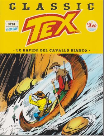 Tex Classic - Le Rapide del cavallo bianco - n. 91 - quattordicinale - 28 agosto 2020 -
