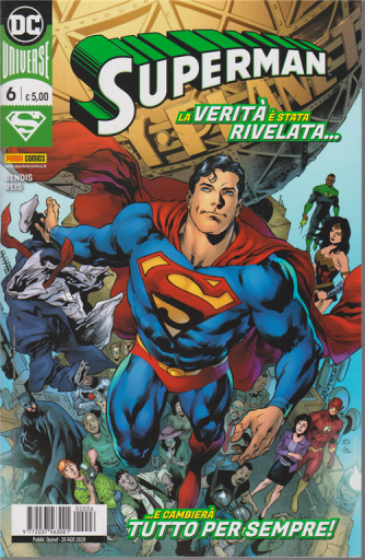 Superman - n. 6 - La verità è stata rivelata....e cambierà tutto per sempre! - quindicinale - 20 agosto 2020