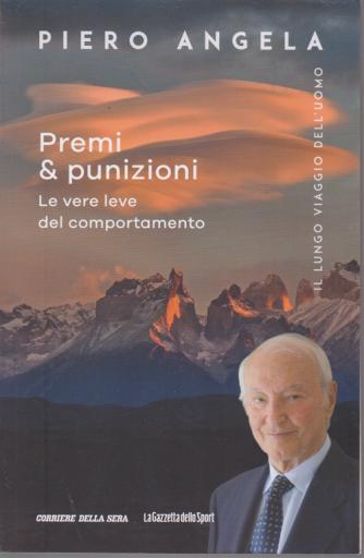 Piero Angela  - Premi & punizioni - Il lungo viaggio dell'uomo - n. 2 - settimanale -