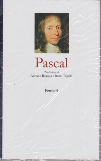 I grandi filosofi -  Pascal -  Pensieri - n. 13 - settimanale - 28/8/2020 - copertina rigida
