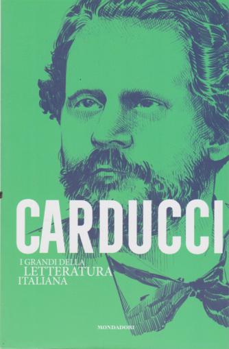 I Grandi della letteratura  italiana  - Carducci - n. 19 - settimanale - 1/9/2020