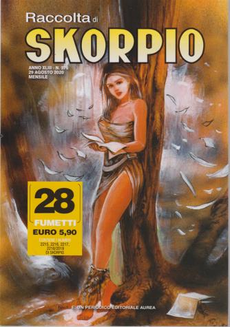 Raccolta di Skorpio - n. 576 - 29 agosto 2020 - mensile - 28 fumetti
