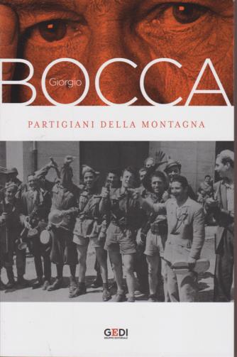 Giorgio Bocca - I Partigiani della montagna - n. 2 - 4/9/2020 - settimanale