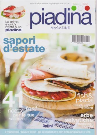 Piadina Magazine - n. 2 - semestrale - giugno / novembre 2018 - Sapori d'estate
