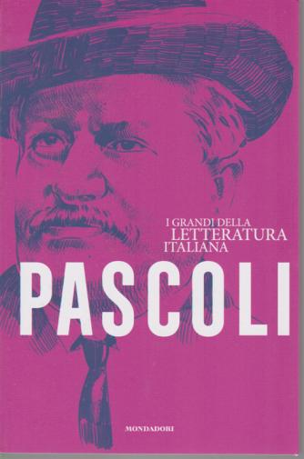 I grandi della letteratura italiana - Pascoli - n. 20 - settimanale